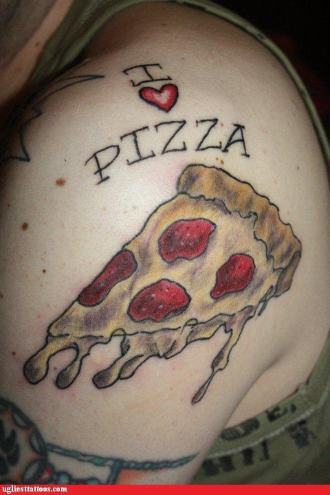 pizza,tattoos,love,funny,g rated,Ugliest Tattoos