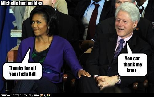 Thanks for all your help Bill You can thank me later... Michelle had no idea