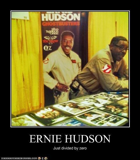 celeb demotivational ernie hudson funny - 4436320256