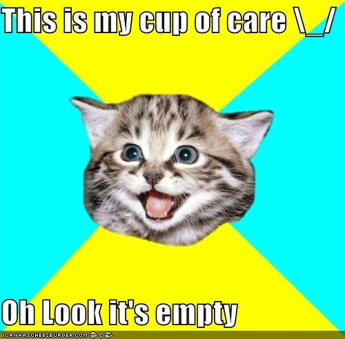 _ cup of care empty Happy Kitten