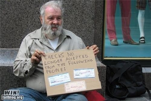 checks,clever,homeless,homeless sign,homeless signs,money,signs