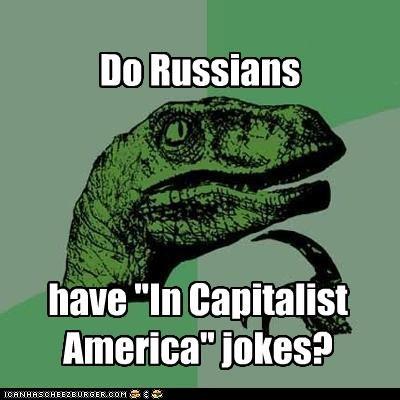 capitalist america,philosoraptor,Soviet Russia