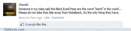 black-eyed peas lol nickelback status update win worst band in the world - 4438994176
