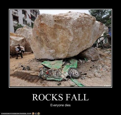 ROCKS FALL Everyone dies