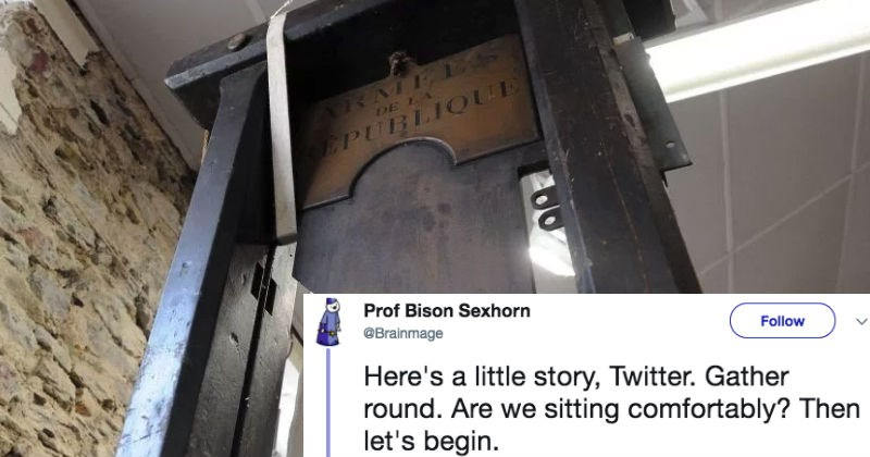 Guy shares creepy story on Twitter about a guillotine that'll haunt your dreams with nightmares.