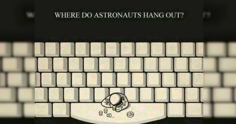 puns about astronauts hanging at the space bar on a keyboard