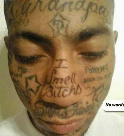 tattoos face tats ladies man funny - 4442670336