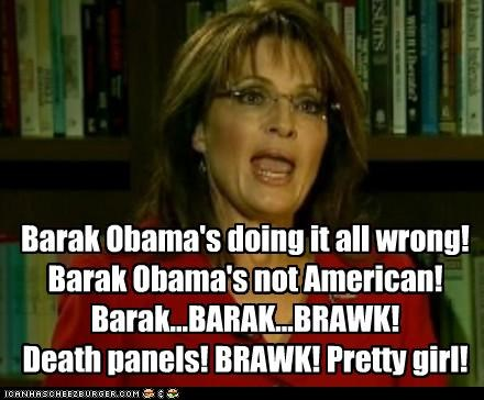 barack obama,idiots,parrot,president,Sarah Palin,squawk