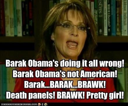 barack obama idiots parrot president Sarah Palin squawk - 4442707456