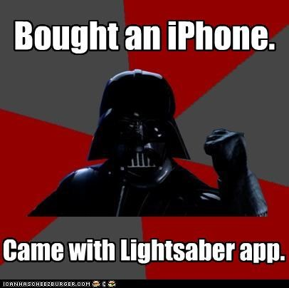 App FTW iphone lightsaber Memes success vader - 4442891520