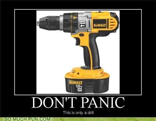 brand,carry on,dewalt,dont,drill,keep calm,literalism,meme,panic,René Magritte