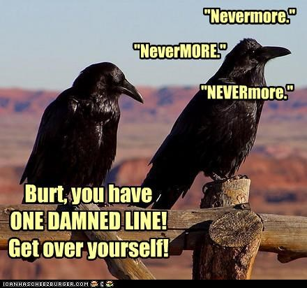 acting,caption,captioned,edgar allen poe,fighting,hubris,line,nevermore,one,raven,ravens,rehearsing,repeating,the raven,upset
