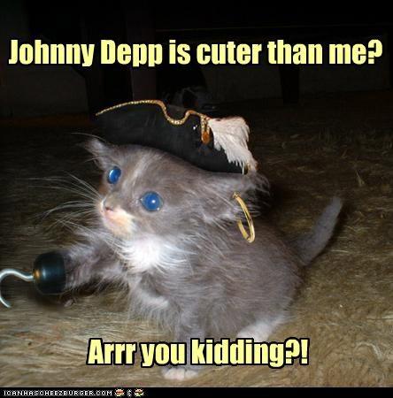 Johnny Depp is cuter than me? Arrr you kidding?!