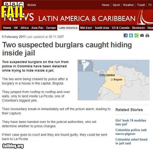 bad idea,failboat,g rated,hiding places,jail,oh colombia,Probably bad News,thieves