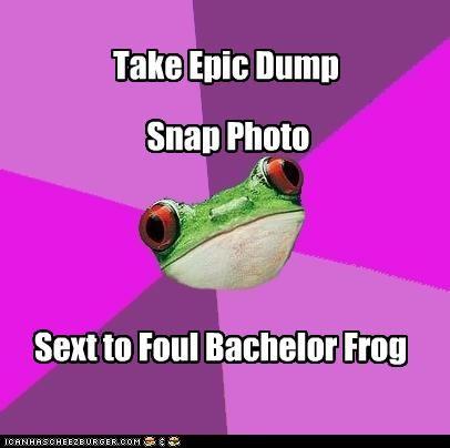 Take Epic Dump Snap Photo Sext to Foul Bachelor Frog