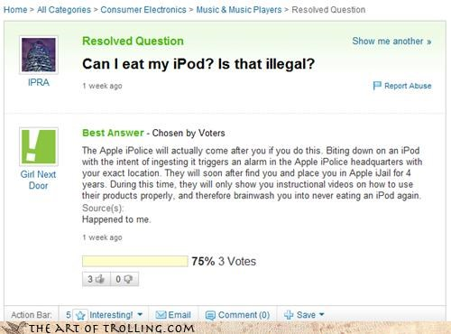 apple illegal police Yahoo Answer Fails - 4444111360