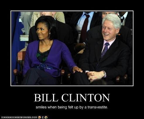 BILL CLINTON smiles when being felt up by a transvestite.
