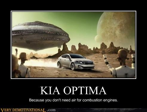 KIA OPTIMA Because you don't need air for combustion engines.