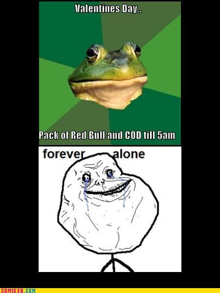 cod,forever alone,foul bachelor frog,holidays,sad but true,the internets,Videogames