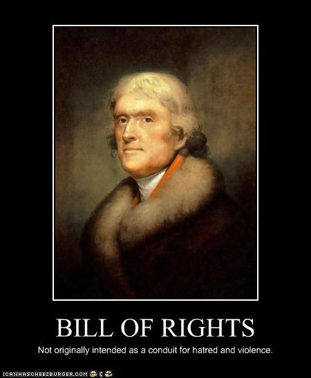 bill of rights,constitution,hatred,presidents,thomas jefferson,violence