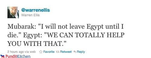 Death,egypt,Hosni Mubarak,moobs,protesters,tweet,twitter,warren ellis