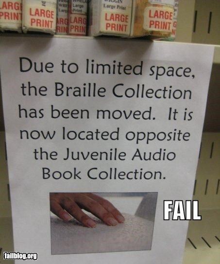 books,braille,failboat,g rated,irony,library,sign,they wont see what you di