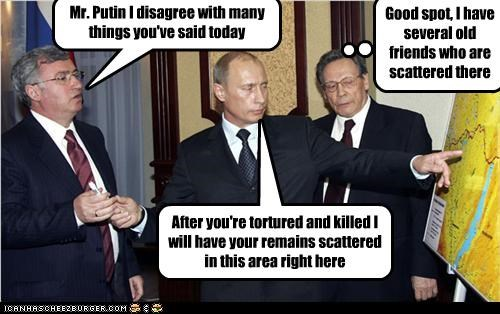 creepy,disagree,murder,remains,russia,Vladimir Putin