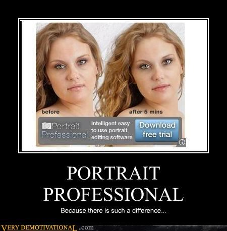 PORTRAIT PROFESSIONAL Because there is such a difference...
