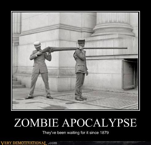 ZOMBIE APOCALYPSE They've been waiting for it since 1879