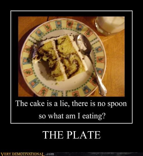 cake there is no spoon plate lie