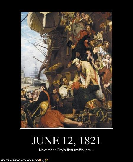 JUNE 12, 1821 New York City's first traffic jam...