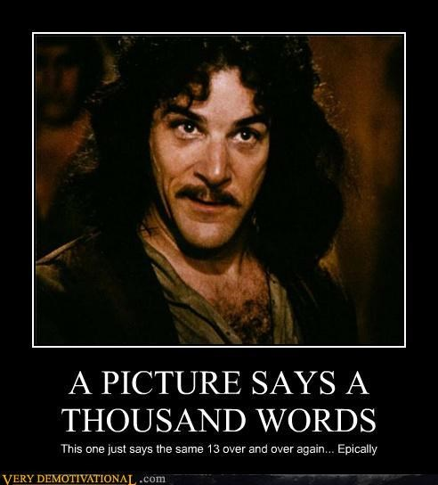 thousand words epic inigo montoya - 4458476032
