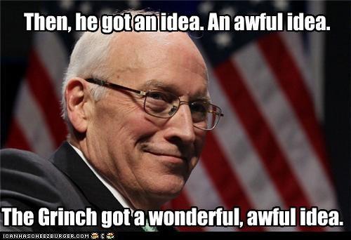 Then, he got an idea. An awful idea. The Grinch got a wonderful, awful idea.