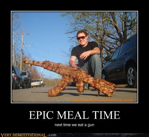 bacon,crazy,epic meal time,guns,meat