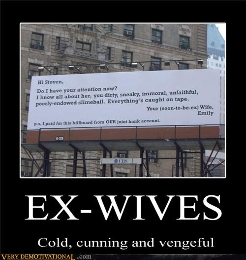 bad idea,billboard,cheating,ex wives