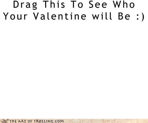 drag,troll,trollface,u-lonely,Valentines day