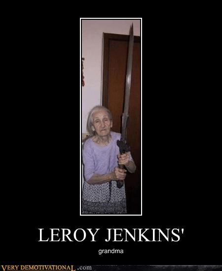 leeroy jenkins,old lady,sword,WoW