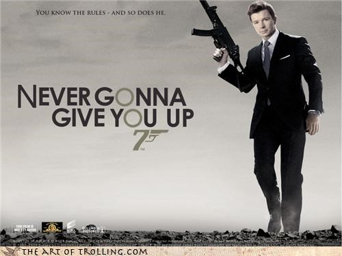 007 james bond never gonna give you up quantum of solace rick astley rickroll