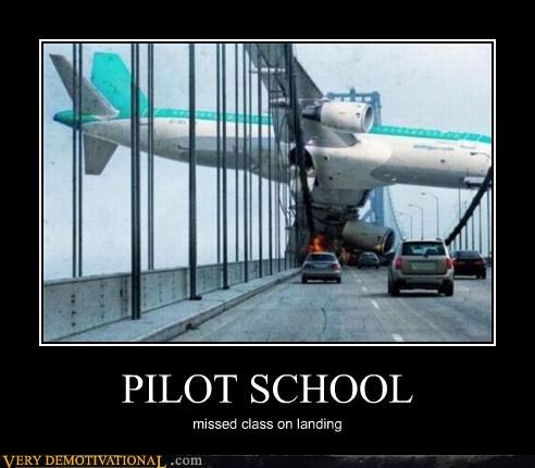 PILOT SCHOOL missed class on landing