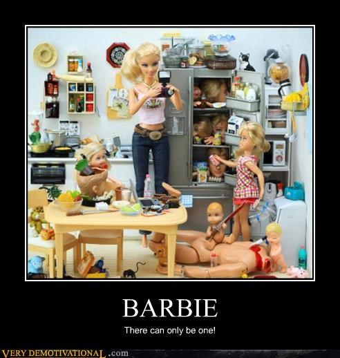 BARBIE There can only be one!