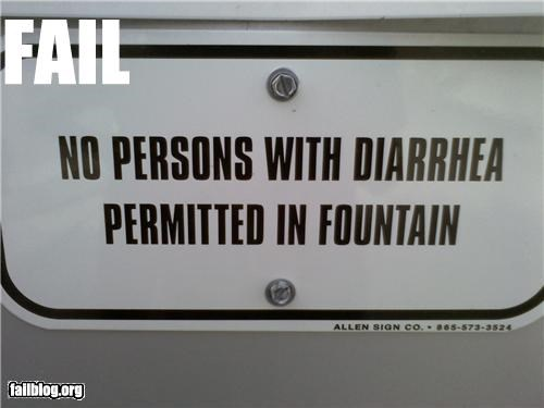 diarrhea,failboat,fountain,oddly specific,pool,sign,wtf