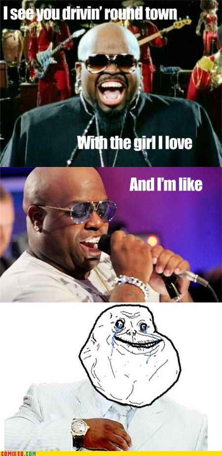Ceelo,forever alone,forever alone guy,forget you,Music,the internets