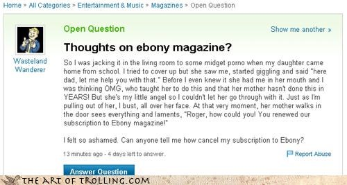 bad brother love,daughter,ebony,magazine,midget,misdirection,Yahoo Answer Fails