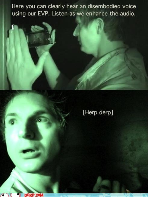 derp,ghosts,ghostwriter,herp,hunter,Movies and Telederp,nightvision