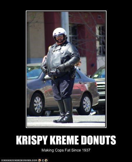 KRISPY KREME DONUTS Making Cops Fat Since 1937