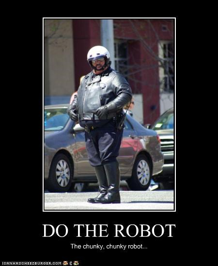 chunky,dance,dancing,fat,police,policeman,robot,the robot
