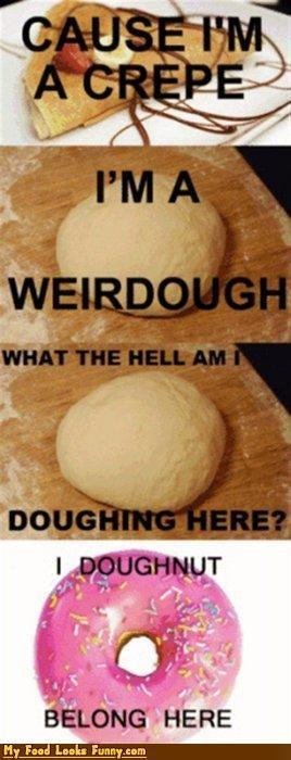 creep,crepe,donut,dough,doughnut,radiohead
