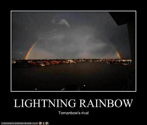 LIGHTNING RAINBOW Tornanbow's rival