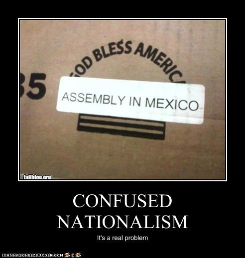 CONFUSED NATIONALISM It's a real problem