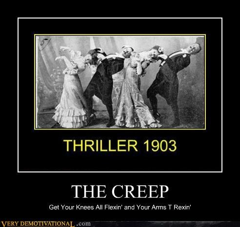 old timey,the creep,thriller